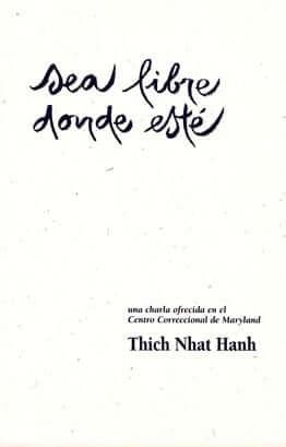Sea Libre Donde Este Cover - Thich Nhat Hanh