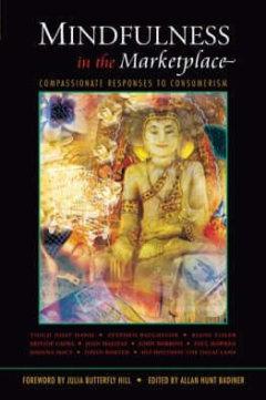 Mindfulness in the Marketplace Cover - Allan Hunt Badiner